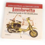 Lambretta Illustrated Identification Guide - Vittorio Tessera