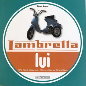 Lambretta LUI History, models and documentation book