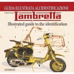 Lambretta Illustrated Identification Guide book - Vittorio Tessera