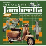 Innocenti Lambretta - The Definitive History book by Vittorio Tessera