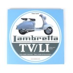 Lambretta TV/LI Ser1 History, models and documentation book